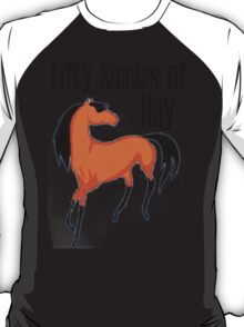 Fifty Shades of Hay - Tshirts & Hoodies T-Shirt