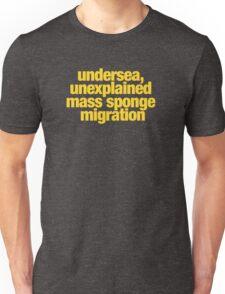 Ghostbusters - undersea, unexplained mass sponge migration Unisex T-Shirt