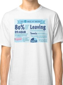 Wee at Work Infographic  Classic T-Shirt