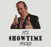 It's Showtime Folks! T-Shirt