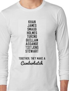 Together, They Make A Cumberbatch Long Sleeve T-Shirt