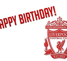 LFC Happy Birthday by Anfield Online