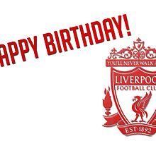 LFC Happy Birthday by Anfield Online