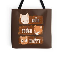 The Good, The Tough and The Happy Tote Bag