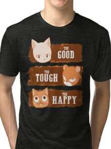 The Good, The Tough and The Happy Tri-blend T-Shirt