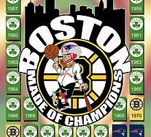 Boston Made of Champions by bkboisvert