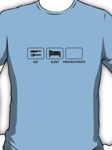 Eat Sleep Procrastinate T-Shirt