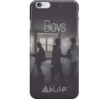 Boys - Abuse iPhone Case/Skin