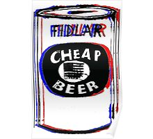 Fidlar Cheap Beer Poster