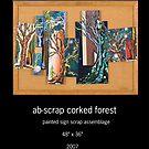 ab-scrap cork forest by Sam Dantone
