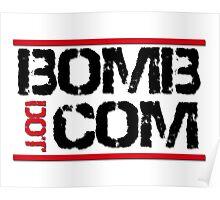 Bomb Dot Com Poster
