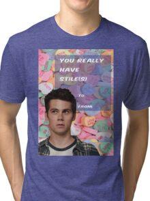 You Have Stile(s)! Tri-blend T-Shirt