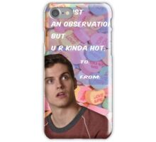 It's Just An Observation [Isaac] iPhone Case/Skin