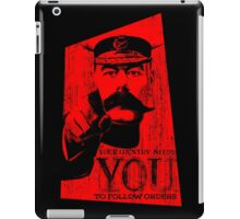 Your Country Needs You To Follow Orders. iPad Case/Skin