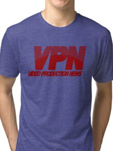 VPN - Video Production News Tri-blend T-Shirt