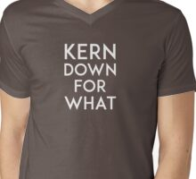 Kern Down for What Mens V-Neck T-Shirt