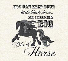Keep your little black Dress, I need a Big Black Horse Zipped Hoodie