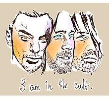 i am in the cult Photographic Print
