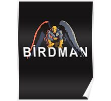 BIRDMAN (or The Unexpected Virtue of Ignorance) Poster