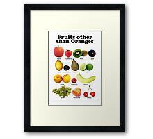 Fruits Other Than Oranges Wall-chart Framed Print