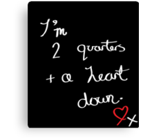 Two Quarters and a Heart Down Canvas Print