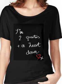Two Quarters and a Heart Down Women's Relaxed Fit T-Shirt