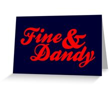 Fine & Dandy Extras: Navy & Red Greeting Card