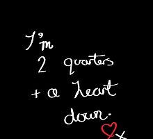 Two Quarters and a Heart Down by classiccarly