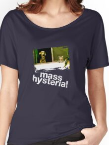 Dogs and cats living together. Mass hysteria! Women's Relaxed Fit T-Shirt