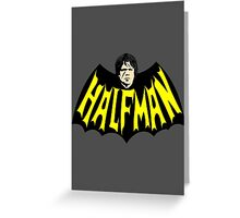 HalfMan Greeting Card
