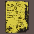 So You Don't Know the Way to France Either? by Brian Edwards