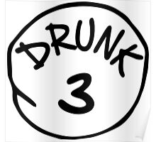 Drunk 3 Poster