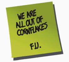 We are all out of cornflakes F.U. by Brian Edwards