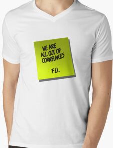 We are all out of cornflakes F.U. Mens V-Neck T-Shirt