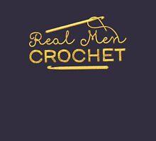 Real Men Crochet Unisex T-Shirt