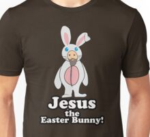 Jesus the Easter Bunny! Unisex T-Shirt