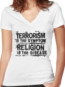 TERRORISM IS THE SYMPTOM... Women's Fitted V-Neck T-Shirt