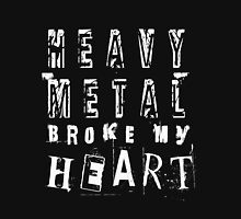 Heavy Metal Broke My Heart Womens Fitted T-Shirt