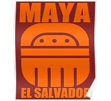 MAYA EL SALVADOR Poster