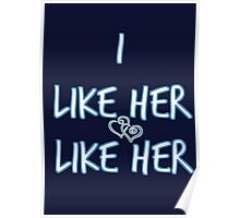 I Like Her, Like Her  (His of the His and Hers) Poster