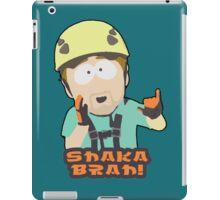 Shaka-brah! iPad Case/Skin