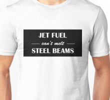 JET FUEL can't melt STEEL BEAMS (white) Unisex T-Shirt