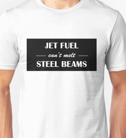 JET FUEL can't melt STEEL BEAMS (white) Unisex T-Shirt