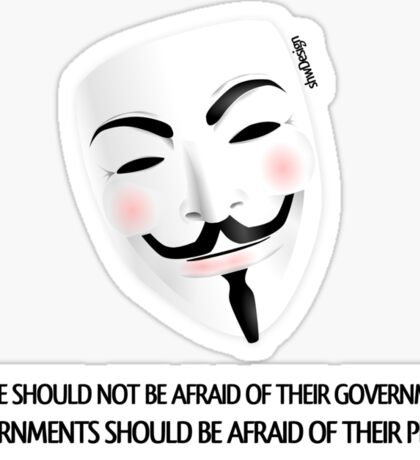 People should not be afraid of their governments - stroke version Sticker