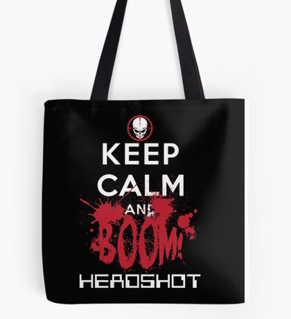 KEEP CALM AND BOOM HEADSHOT Tote Bag