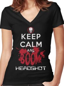KEEP CALM AND BOOM HEADSHOT Women's Fitted V-Neck T-Shirt
