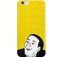 You Don't Say? iPhone Case/Skin