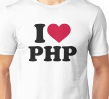 I love php Unisex T-Shirt