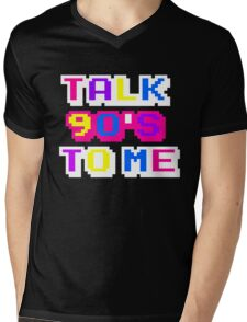 TALK 90'S TO ME  Mens V-Neck T-Shirt