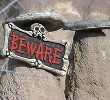 Beware !! by Sean Jansen